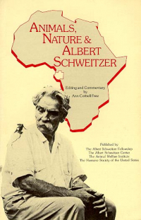 Animals, Nature and Albert Schweitzer