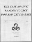 The Case Against Random Source Dog and Cat Dealers Cover