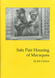 Safe Pair Housing of Macaques Cover